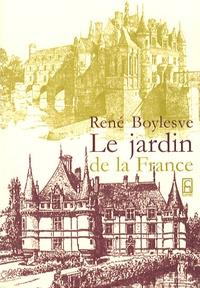René Boylesve - Le jardin de la France.