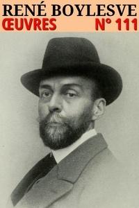 René Boylesve - René Boylesve - Oeuvres - N° 111.
