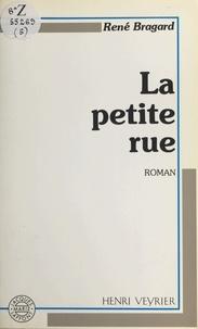 René Bragard - La petite rue.