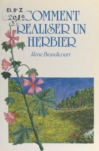 René Brandicourt et Sylviane Alloy - Comment réaliser un herbier.