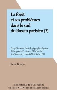René Braque - La forêt et ses problèmes dans le sud du Bassin parisien (3) - Berry-Nivernais : étude de géographie physique. Thèse présentée devant l'Université de Clermont-Ferrand II le 2 Juin 1978.