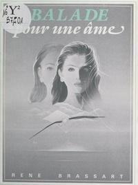 René Brassart - Balade pour une âme.