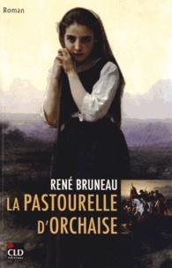 René Bruneau - La pastourelle d'Orchaise.
