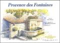 René Bruni - Provence des fontaines.
