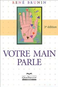 René Brunin - Votre main parle.