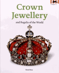 René Brus - Crown Jewellery and Regalia of the World.