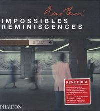 René Burri - Impossibles réminiscences.