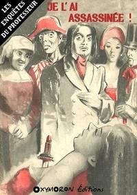 René Byzance - Je l'ai assassinée !.