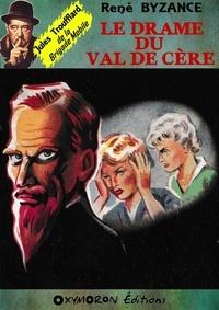 René Byzance - Le drame du Val de Cère.