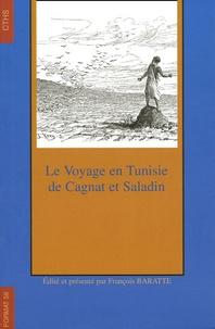 René Cagnat et Henri Saladin - Le voyage en Tunisie de Cagnat et Saladin.