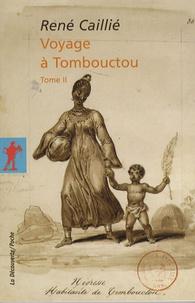 René Caillié - Voyage à Tombouctou - Tome 2.