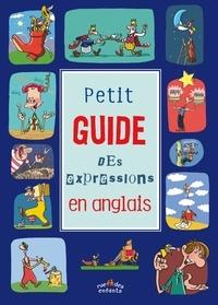 René Cannella - Petit guide des expressions en anglais.