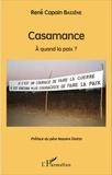René Capain Bassène - Casamance - A quand la paix ?.