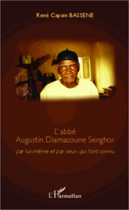 Labbé Augustin Diamacoune Senghor - Par lui-même et par ceux qui lont connu.pdf