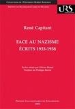 René Capitant - Face au nazisme - Ecrits 1933-1938.
