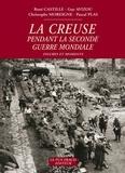 René Castille et Guy Avizou - La Creuse pendant la Seconde Guerre mondiale - Figures et moments.