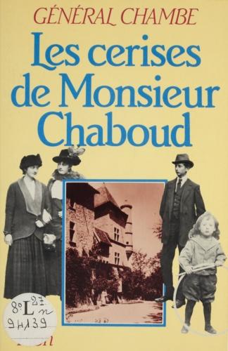 René Chambe - Les Cerises de Monsieur Chaboud.