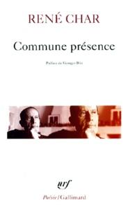 René Char - Commune présence.