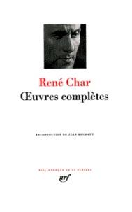 René Char - Oeuvres complètes.