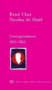 René Char et Nicolas de Staël - René Char,  Nicolas de Staël, Correspondance 1951-1954.