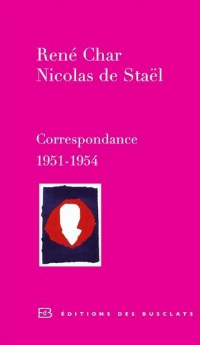 René Char,  Nicolas de Staël, Correspondance 1951-1954