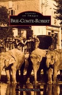 René-Charles Plancke - Brie-Comte-Robert.