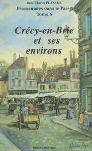 René-Charles Plancke - Crécy-en-Brie et ses environs.
