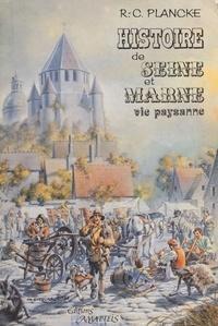 René-Charles Plancke - Histoire de Seine-et-Marne : vie paysanne du Moyen Âge au début du XXe siècle.