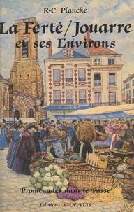 René-Charles Plancke - La Ferté-sous-Jouarre et ses environs.