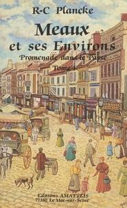 René-Charles Plancke - Meaux et ses environs.