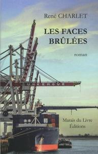 René Charlet - Les faces brûlées.