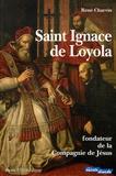 René Charvin - Saint Ignace de Loyola - Fondateur de la Compagnie de Jésus.