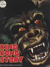 René Chateau et Marielle de Lesseps - King Kong story.