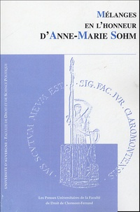 René Chiroux et Anne-Marie Sohm - Mélanges en l'honneur de Anne-Marie Sohm.