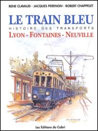 Openwetlab.it Le Train Bleu - Histoire de la ligne Lyon-Fontaines-Neuville Image