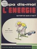 René Colas - L'énergie, qu'est-ce-que c'est ?.