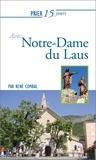 René Combal - Prier 15 jours avec Notre-Dame du Laus.