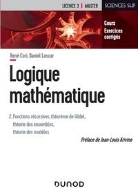 Logique mathématique - Tome 2, Fonctions récursives, théorème de Gödel, théorie des ensembles.pdf