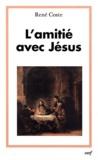 René Coste - L'amitié avec Jésus.