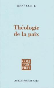 René Coste - Théologie de la paix.