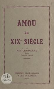 René Coudanne - Amou au XIXe siècle.