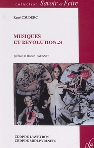 René Couderc et Michel Boucher - Musiques et révolution...s.