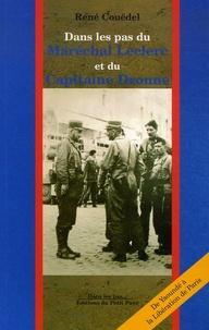 René Couëdel - Dans les pas du Maréchal Leclerc et du Capitaine Dronne - De Yaoundé à la Libération de Paris.