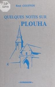 René Couffon et Anne-Marie Ollivier-Henry - Quelques notes sur Plouha.
