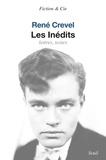 René Crevel - Les inédits - Lettres, textes.
