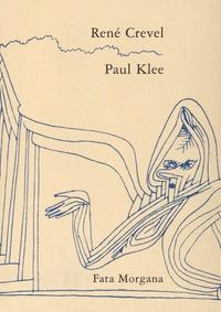 René Crevel - Paul Klee.