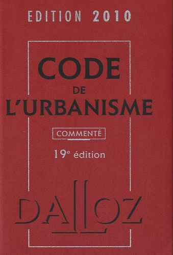 René Cristini - Code de l'urbanisme 2010 commenté.