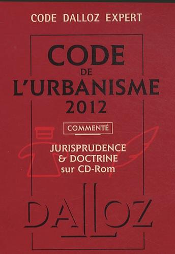 René Cristini et Jacques-Henri Driard - Code de l'urbanisme 2012 - Jurisprudence & Doctrine. 1 Cédérom