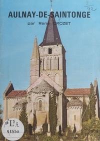 René Crozet et  Collectif - Aulnay-de-Saintonge.