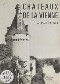 René Crozet - Châteaux de la Vienne.